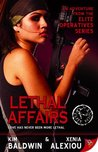 Lethal Affairs by Kim Baldwin