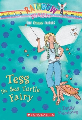 Tess the Sea Turtle Fairy (Rainbow Magic: Ocean Fairies, #4)