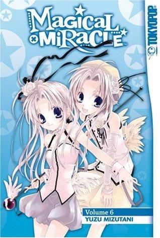 Magical X Miracle, Vol. 6 by Yuzu Mizutani