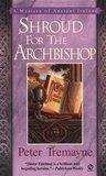 Shroud for the Archbishop (Sister Fidelma, #2)