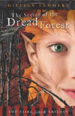 The Secret of the Dread Forest by Gillian Summers