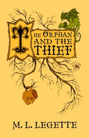 The Orphan and the Thief by M.L. LeGette