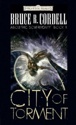 City of Torment (Forgotten Realms: Abolethic Sovereignty, #2)