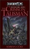 The Crimson Talisman (Eberron: War-Torn, #1)