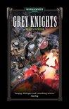 Grey Knights (Grey Knights, #1)