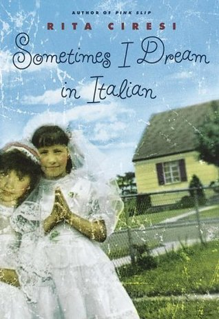 Sometimes I Dream in Italian by Rita Ciresi