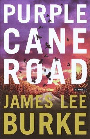 Purple Cane Road(Dave Robicheaux 11)