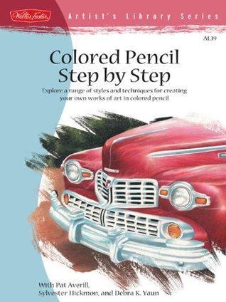 Colored Pencil Step By Step By Debra Kaufman Yaun