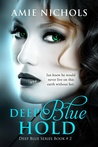 Download Deep Blue Hold (Deep Blue, #2)