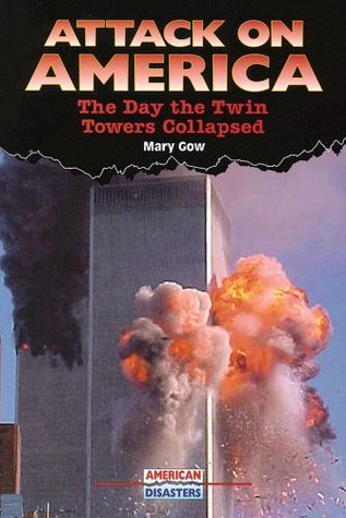 Attack on America: The Day the Twin Towers Collapsed