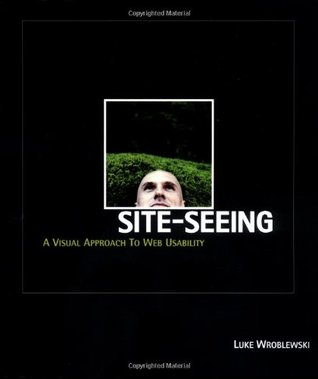 Site-Seeing: A Visual Approach to Web Usability
