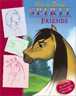 Spirit: How To Draw Spirit and Friends