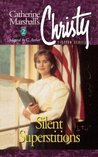 Silent Superstitions (Christy, #2)