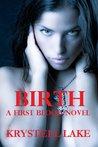 Birth (A First Blood Novel)