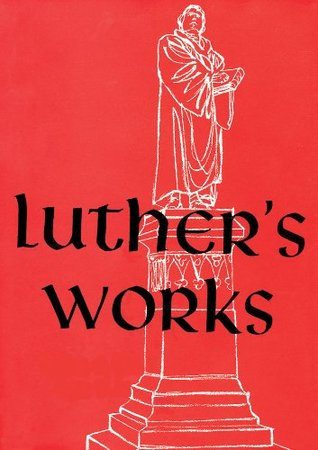 Luther's Works, Volume 21