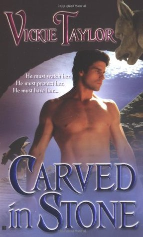 Carved in Stone by Vickie Taylor