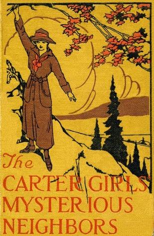 The Carter Girls' Mysterious Neighbors (Carter Girls #3)