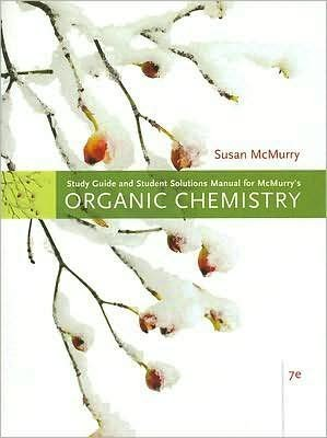 by Susan McMurry Study Guide with Solutions Manual for McMurry's Organic Chemistry, 7th(text only)7th (Seventh) edition[Paperback]2007
