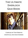 The Ultimate Sherlock Quiz Book