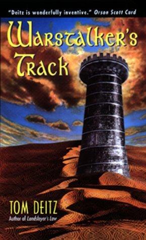 Warstalker's Track by Tom Deitz