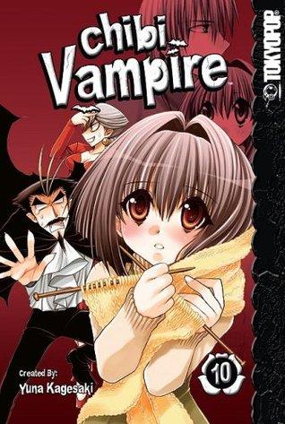 Chibi Vampire, Vol. 10 by Yuna Kagesaki