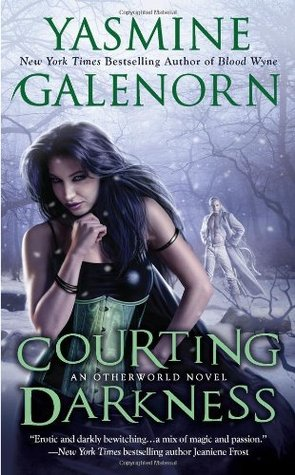 Courting Darkness (Otherworld/Sisters of...
