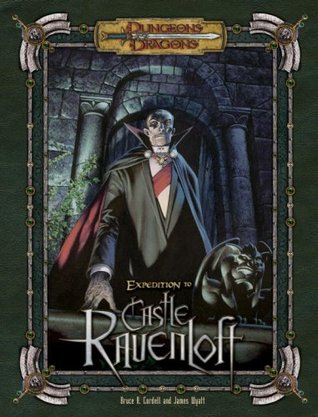 Expedition to Castle Ravenloft (Dungeons & Dragons d20 3.5 Fantasy Roleplaying Supplement)