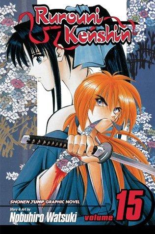 Rurouni Kenshin, Volume 15 by Nobuhiro Watsuki