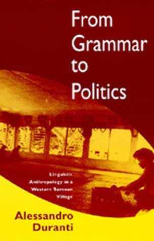 From Grammar to Politics: Linguistic Anthropology in a Western Samoan Village