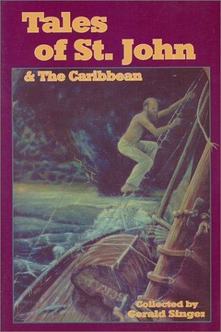 Tales of St. John and the Caribbean