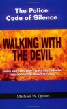 Walking With the Devil: The Police Code of Silence