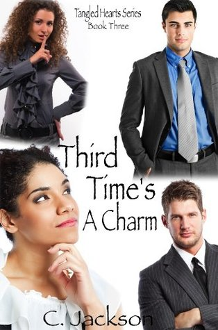 third-time-s-a-charm-tangled-hearts-jules-and-noah-chronicles
