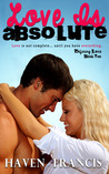 Love Is Absolute (Defining Love, #2)