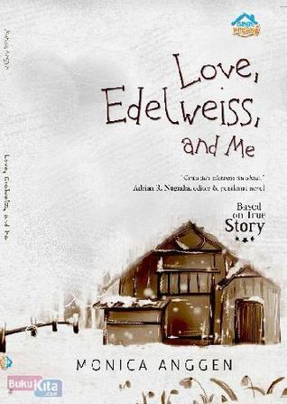 Love, Edelweiss, and Me