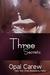 Three Secrets (Three, #3)