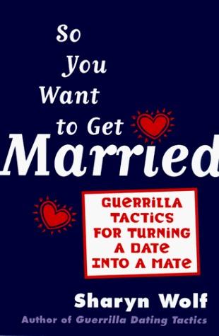 Guerilla dating tactics