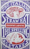 The Italian Straw Hat, and the Spelling Mistakes