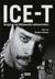 Ice-T: Gangstan tie Hollywo...