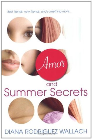 Amor and Summer Secrets by Diana Rodriguez Wallach
