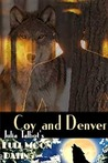 Coy and Denver by Julia Talbot