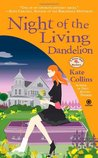 Night of the Living Dandelion (A Flower Shop Mystery, #11)