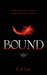 Bound (The Tate Chronicles,...