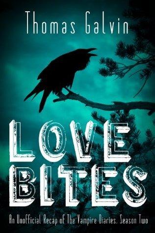Love Bites - Unofficial Recaps of The Vampire Diaries - Season Two