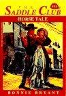 Horse Tale (Saddle Club, #35)