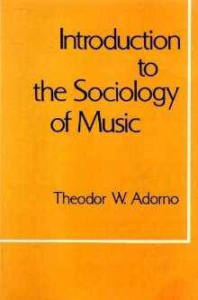 Introduction to the Sociology of Music