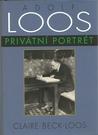Adolf Loos: Privátní portrét