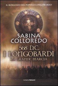 568 d.C.: I Longobardi: La grande marcia