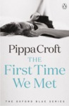 The First Time We...