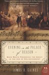 Evening in the Palace of Reason by James Gaines