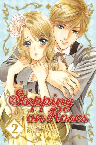 Ebook Stepping on Roses, Vol. 2 by Rinko Ueda TXT!